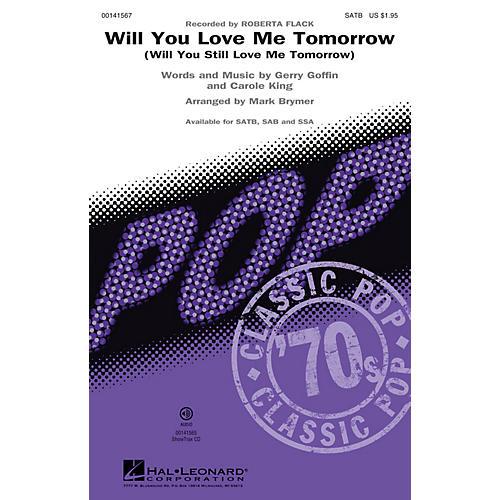 Hal Leonard Will You Love Me Tomorrow (Will You Still Love Me Tomorrow) SSA by Roberta Flack Arranged by Mark Brymer-thumbnail