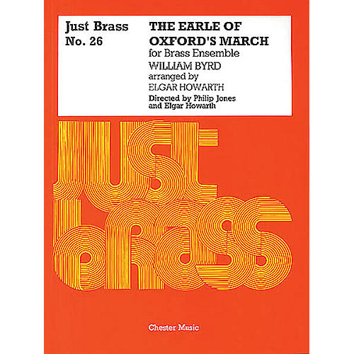 Music Sales William Byrd: Earle Of OxfordÆs March (Just Brass No.26) Music Sales America Series