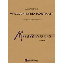 Hal Leonard William Byrd Portrait Concert Band Level 1.5 Arranged by Johnnie Vinson
