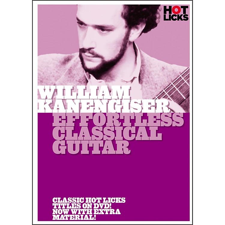 Hot LicksWilliam Kanengiser: Effortless Classical Guitar DVD