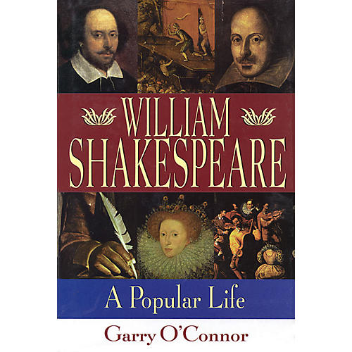 Applause Books William Shakespeare (A Popular Life) Applause Books Series Softcover Written by Garry O'Connor-thumbnail
