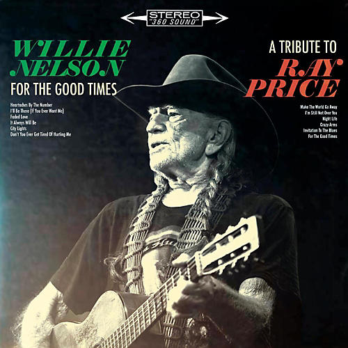 Sony Willie Nelson - For The Good Times: A Tribute To Ray Price