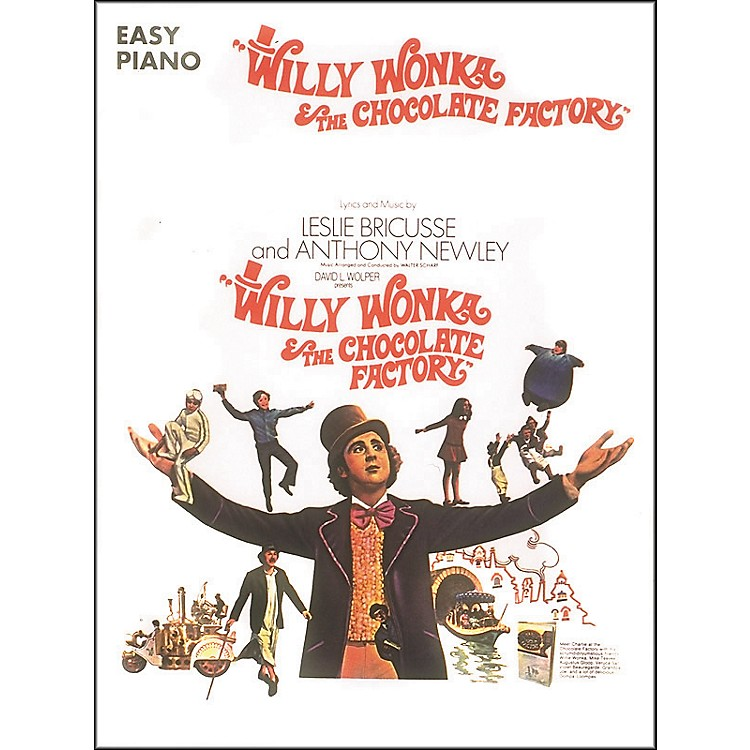 Hal Leonard Willy Wonka & The Chocolate Factory For Easy Piano