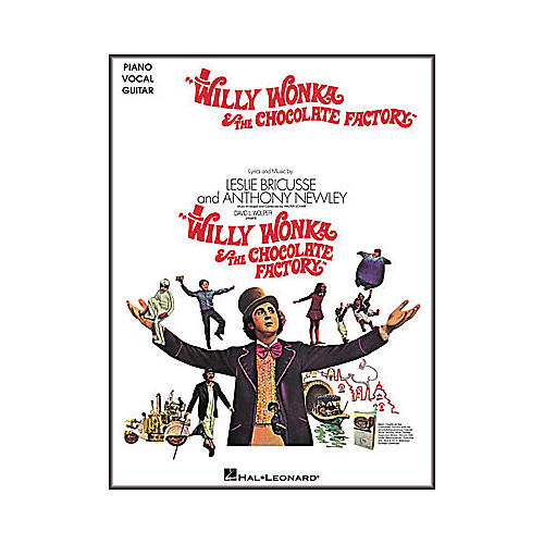 Hal Leonard Willy Wonka and the Chocolate Factory Piano/Vocal/Guitar Songbook