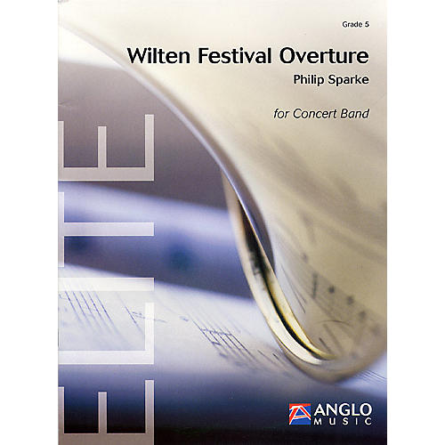 Anglo Music Press Wilten Festival Overture (Grade 5 - Score Only) Concert Band Level 5 Composed by Philip Sparke-thumbnail