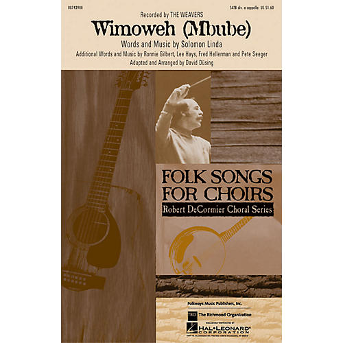 Hal Leonard Wimoweh (Mbube) SATB a cappella by The Weavers arranged by David Dusing-thumbnail