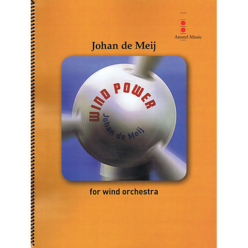 Amstel Music Wind Power (for Wind Orchestra) Concert Band Level 4 Composed by Johan de Meij-thumbnail