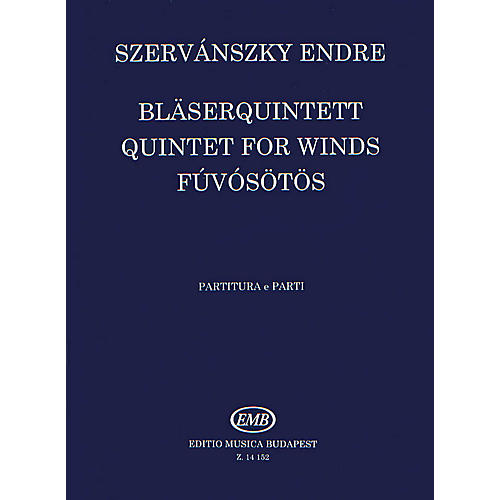Editio Musica Budapest Wind Quintet No. 1 EMB Series by Endre Szervánszky