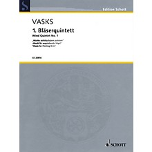 Schott Wind Quintet No. 1 Woodwind Ensemble Series Softcover  by Peteris Vasks
