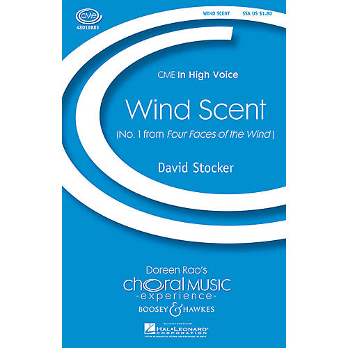 Boosey and Hawkes Wind Scent (No. 1 from Four Faces of the Wind) SSA composed by David Stocker