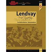 Editio Musica Budapest Wind Symphony Concert Band Level 6 Composed by Lendvay Kamilló