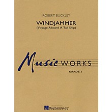 Hal Leonard Windjammer (Voyage Aboard a Tall Ship) Concert Band Level 3 Composed by Robert Buckley