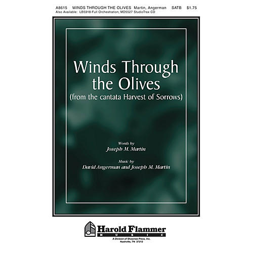 Shawnee Press Winds Through the Olives (from Harvest of Sorrows) SATB composed by Joseph M. Martin