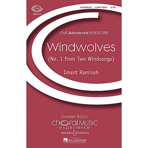 Boosey and Hawkes Windwolves (No. 1 from Two Windsongs) CME Advanced 4 Part Treble composed by Imant Raminsh-thumbnail