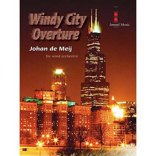Amstel Music Windy City Overture (Score Only) Concert Band Composed by Johan de Meij-thumbnail