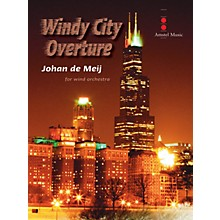 Amstel Music Windy City Overture (Score and Parts) Concert Band Level 4 Composed by Johan de Meij