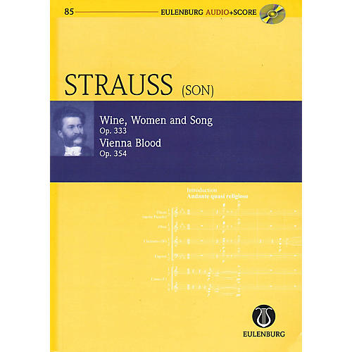 Eulenburg Wine Women and Song Op 333 & Vienna Blood Op 354 Eulenberg Audio plus Score W/ CD by Strauss