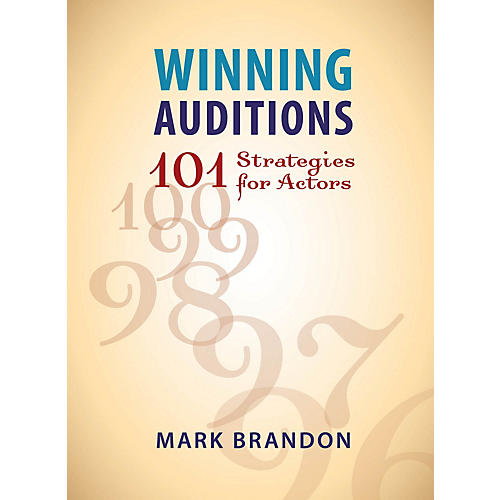 Limelight Editions Winning Auditions (101 Strategies for Actors) Limelight Series Softcover Written by Mark Brandon-thumbnail