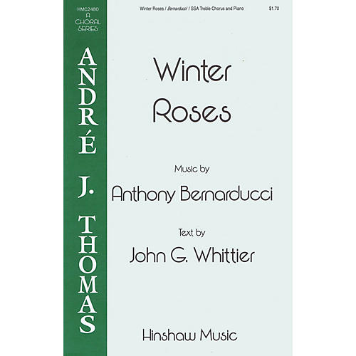 Hinshaw Music Winter Roses SSA composed by Anthony Bernarducci-thumbnail