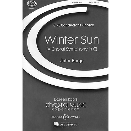 Boosey and Hawkes Winter Sun (A Choral Symphony in C) CME Conductor's Choice   SATB composed by John Burge-thumbnail