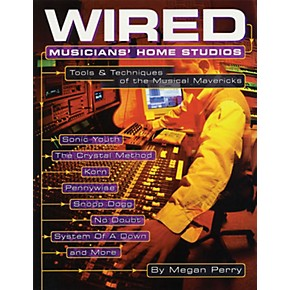 Backbeat Books Wired - Musicians' Home Studios Book Series ...
