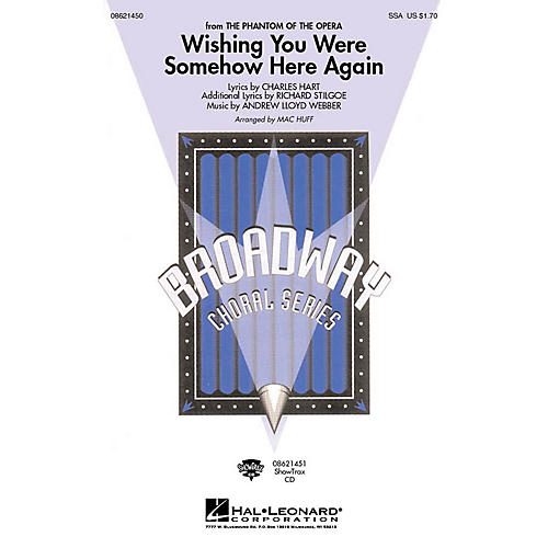 Hal Leonard Wishing You Were Somehow Here Again (from The Phantom of the Opera) SSA arranged by Mac Huff-thumbnail