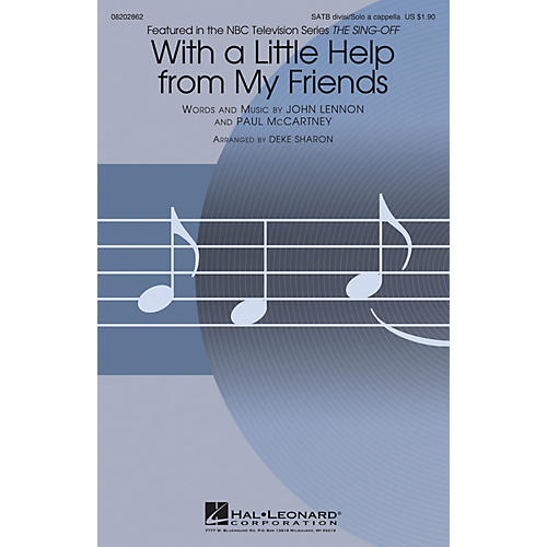 Hal Leonard With a Little Help from My Friends (from The Sing-Off) SATB by Joe Cocker arranged by Deke Sharon-thumbnail