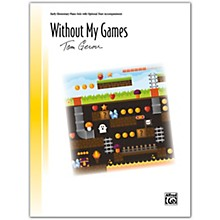 Alfred Without My Games with Optional Duet Accompaniment Early Elementary