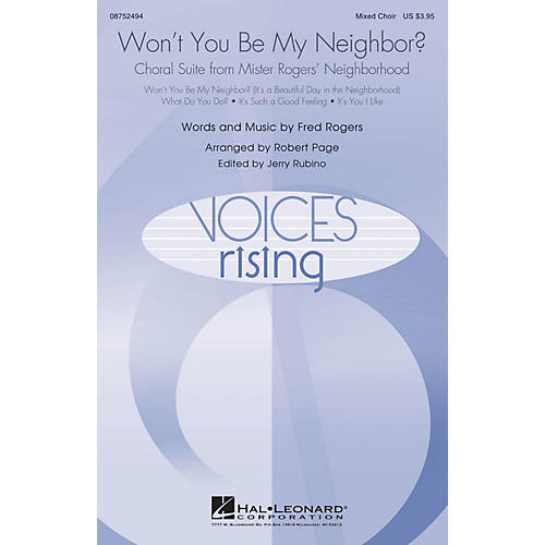 Hal Leonard Won't You Be My Neighbor? (Choral Suite from Mister Rogers' Neighborhood) Mixed Choir arranged by Robert Page