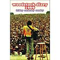 Hal Leonard Woodstock Diary 1969 Friday Saturday Sunday Documentary DVD