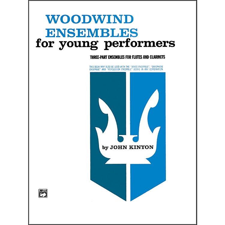 Alfred Woodwind Ensembles for Young Performers Flute 2 Clarinets