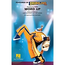Hal Leonard Word Up (Drumline Live) Marching Band Level 4-5 Arranged by Keven Shepherd