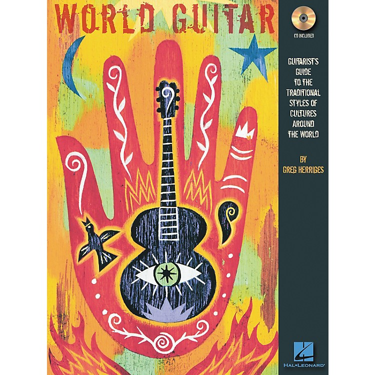 Hal Leonard World Guitar - Guitarist's Guide To The Traditional Styles Of Cultures Around The World Book/CD