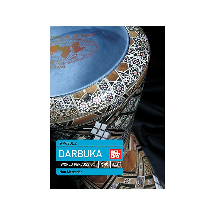 Mel Bay World Percussion DVD Volume 2 - Darbuka