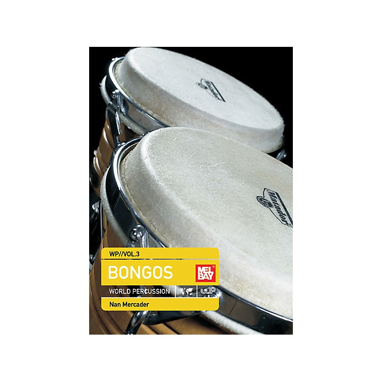 Mel Bay World Percussion DVD Volume 3 - Bongos