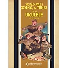 Centerstream Publishing World War 1 Songs & Tunes For The Ukulele