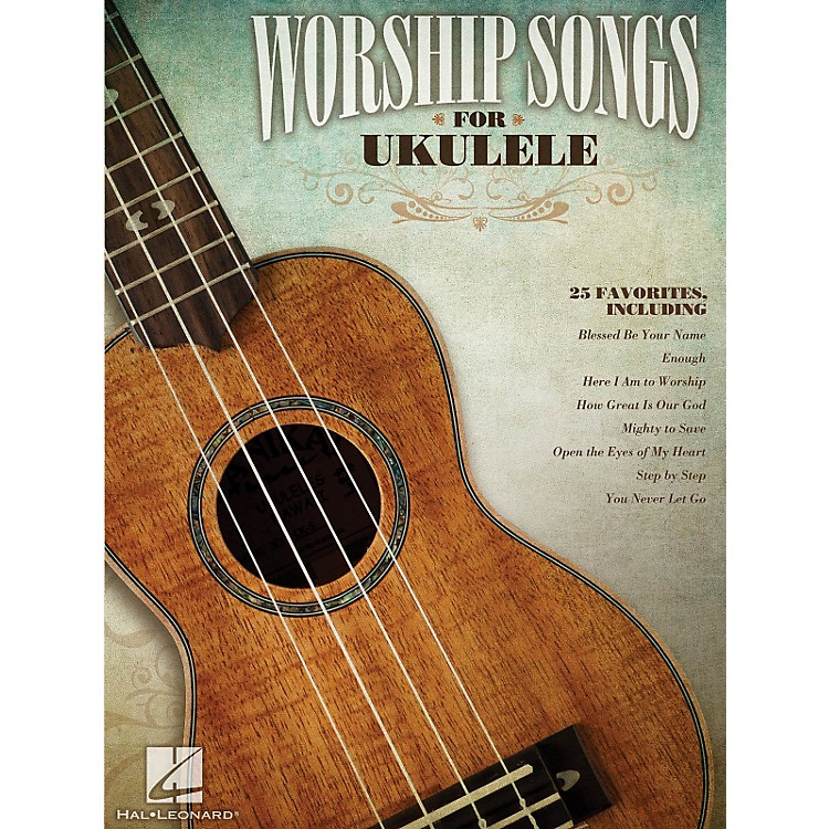 Hal Leonard Worship Songs For Ukulele Songbook