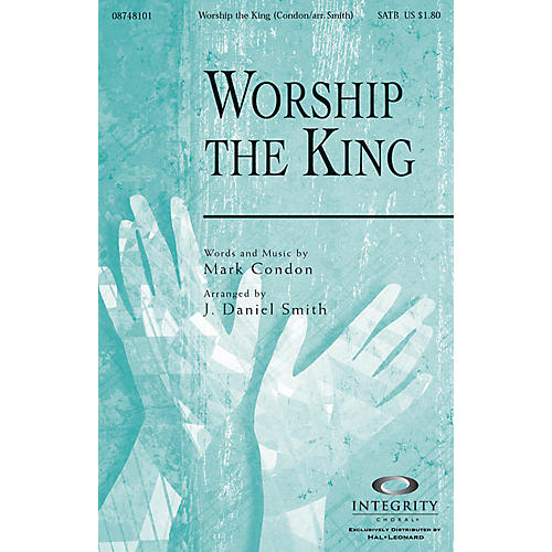Integrity Choral Worship the King SPLIT TRAX Arranged by J. Daniel Smith-thumbnail