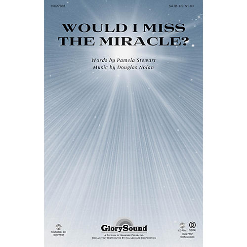 Shawnee Press Would I Miss the Miracle? SATB composed by Douglas Nolan-thumbnail