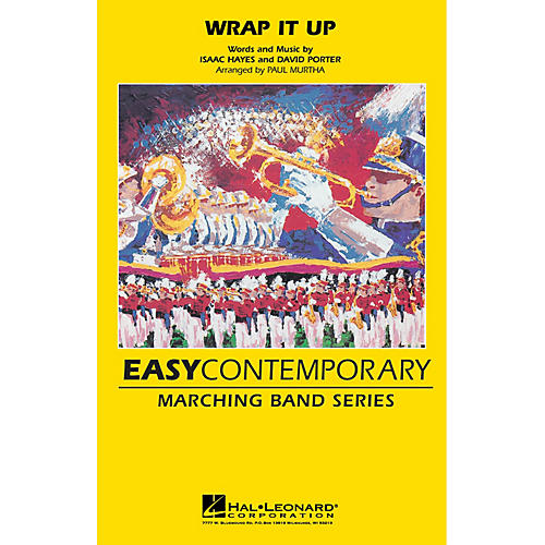 Hal Leonard Wrap It Up Marching Band Level 2 by The Fabulous Thunderbirds Arranged by Paul Murtha