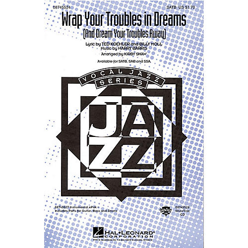 Hal Leonard Wrap Your Troubles In Dreams (And Dream Your Troubles Away) ShowTrax CD Arranged by Kirby Shaw-thumbnail