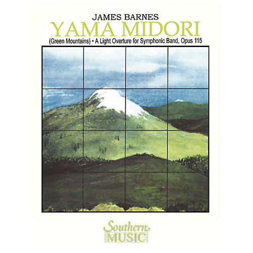 Southern Yama Midori (Green Mountains) Concert Band Level 4 Composed by James Barnes-thumbnail
