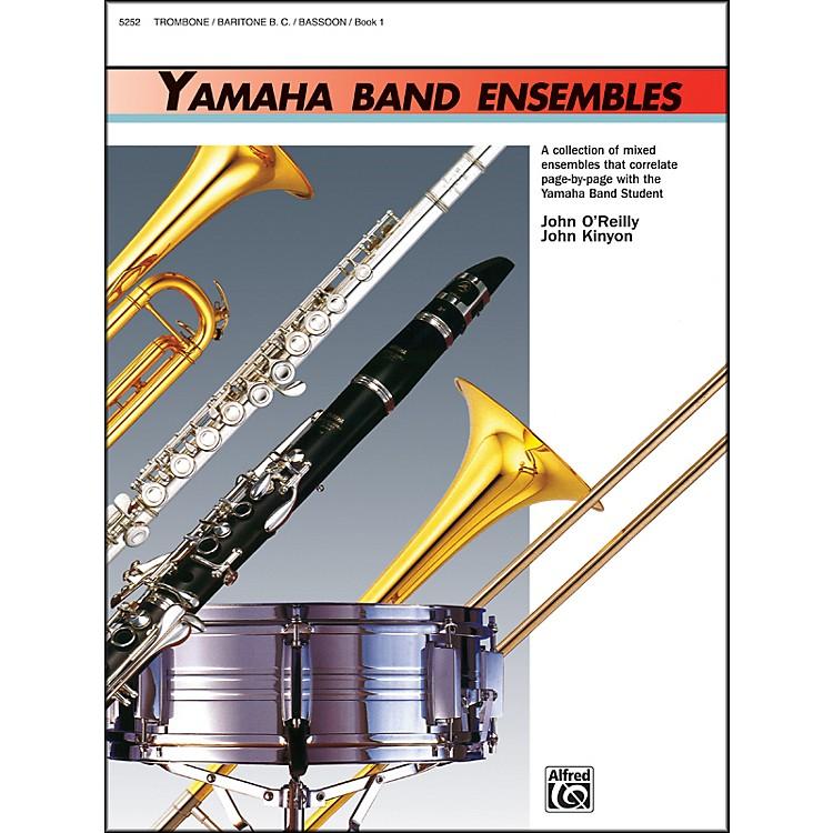 AlfredYamaha Band Ensembles Book 1 Trombone Baritone B.C. Bassoon
