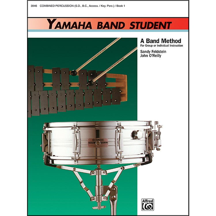 Alfred Yamaha Band Student Book 1 Combined PercussionS.D. B.D. Access. Keyboard Percussion