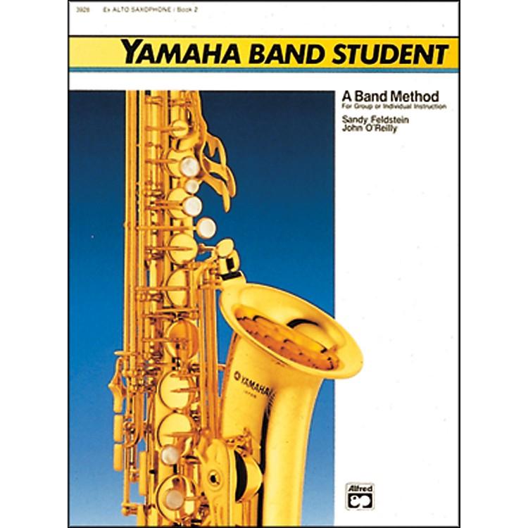 AlfredYamaha Band Student Book 2 E-Flat Alto Saxophone