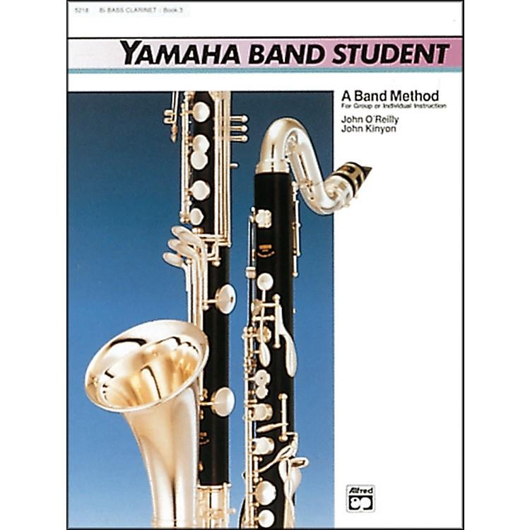 AlfredYamaha Band Student Book 3 B-Flat Bass Clarinet