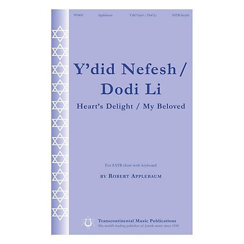 Transcontinental Music Y'did Nefesh/Dodi Li (Heart's Delight/My Beloved) SATB composed by Robert Applebaum-thumbnail