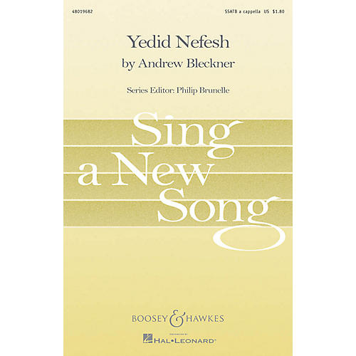 Boosey and Hawkes Yedid Nefesh (Beloved of My Soul) Sing a New Song Series SSATB A Cappella composed by Andrew Bleckner-thumbnail
