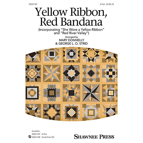 Shawnee Press Yellow Ribbon, Red Bandana 2-Part arranged by Mary Donnelly and George L.O. Strid