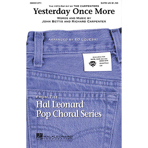 Hal Leonard Yesterday Once More SATB by The Carpenters arranged by Ed Lojeski-thumbnail